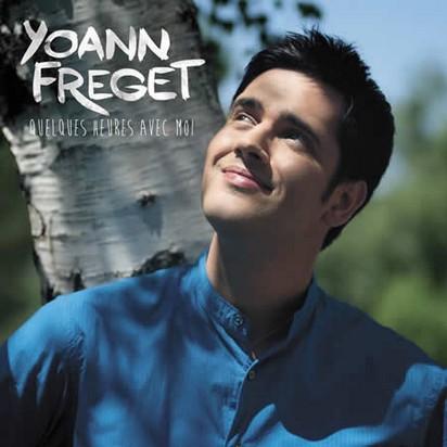 Yoann Freget  « Quelques heures avec moi »