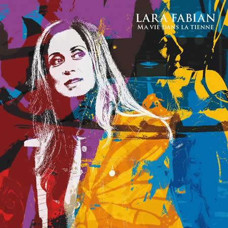6700-lara-fabian-pochette-album-ma-vie-dans-la-tienne